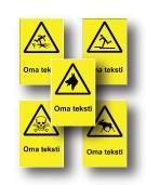Varoituskilvet oma teksti