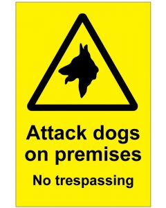 Attack dogs No trespassing (b)