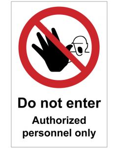 Do not enter Authorized personnel only (b)