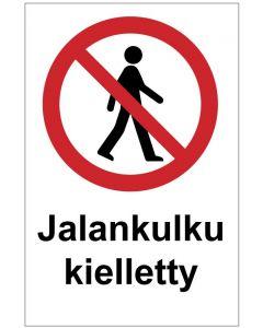 Jalankulku kielletty MAG