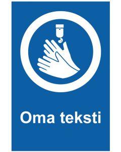 Käytä käsidesiä oma