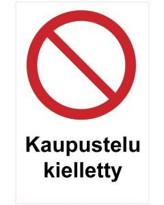 Kaupustelu kielletty