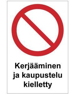 Kerjääminen ja kaupustelu kielletty