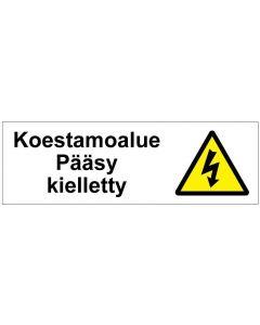 Koestamoalue Pääsy kielletty SK