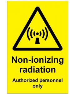 Non-ionizing radiation Authorized personnel only (b)