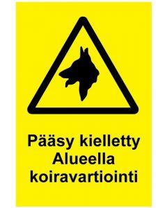 Pääsy kielletty Alueella koiravartiointi
