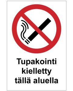 Tupakointi kielletty tällä alueella
